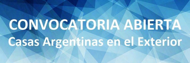 Convocatoria 2019 Casas Argentinas en el Exterior